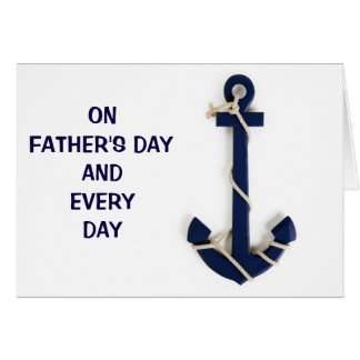 FATHER'S DAY / EVERY DAY U R OUR FAMILY'S ANCHOR GREETING CARD