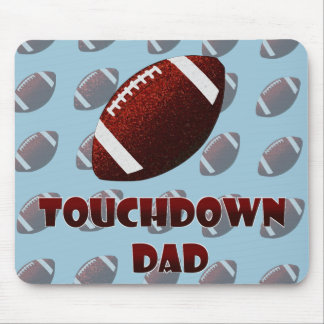 Fathers day Football touchdown dad Mouse Mat