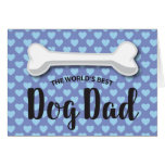 FATHER'S DAY FROM THE DOG | DOGGY BONE GREETING CARD