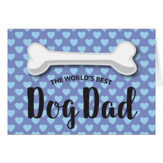 FATHER'S DAY FROM THE DOG   DOGGY BONE GREETING CARD