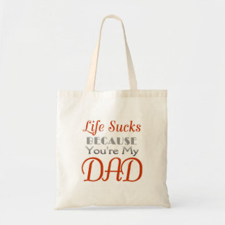 Father's Day funny statement Bags