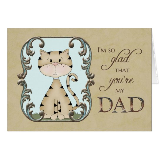 Father's Day - glad you're my dad - Kitty Cat Card