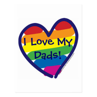Father's Day I Love My Dads Postcard