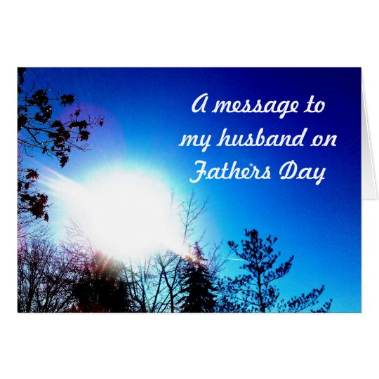 FATHERS DAY MESSAGE TO MY HUSBAND card