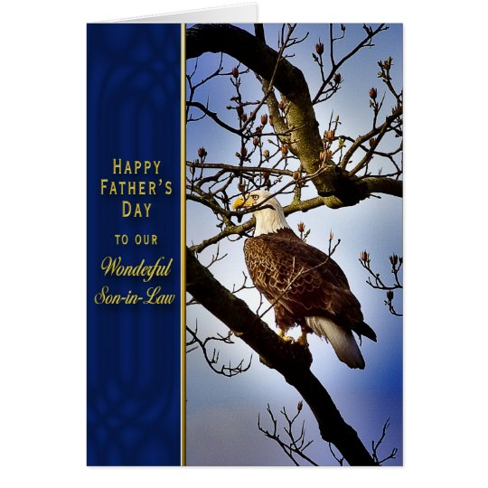 FATHER'S DAY - SON-IN-LAW - BALD EAGLE CARD