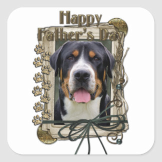 Fathers Day - Stone Paws - Greater Swiss Mountain Square Sticker