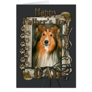 Fathers Day - Stone Paws - Sheltie Greeting Card