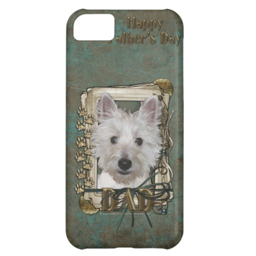 Fathers Day - Stone Paws - West Highland Terrier Case For iPhone 5C