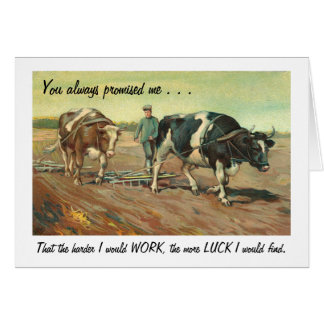 Father's Day - Value of Hard Work Greeting Card