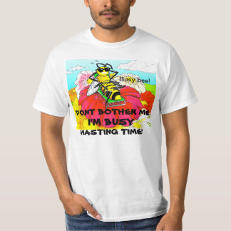FATHER'SDAY BUSY BEE T FUN SHIRT-ARA FASHIONS TEES