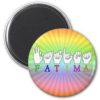 FATIMA   NAME ASL FINGER SPELLED 6 CM ROUND MAGNET