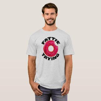 Fattie Trying - Doughnut T-Shirt