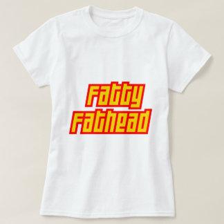 Fatty Fathead T-Shirt