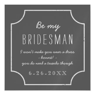 Faux Chalkboard Framed Be My Bridesman Request Magnetic Invitations