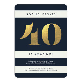 Faux Gold Foil 40th Birthday Invitation // Navy