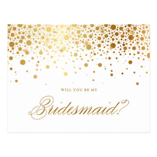 Faux Gold Foil Confetti Will You Be My Bridesmaid Postcard
