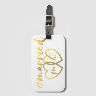 Faux Gold Foil Hashtag Married Honeymoon Bag Tag