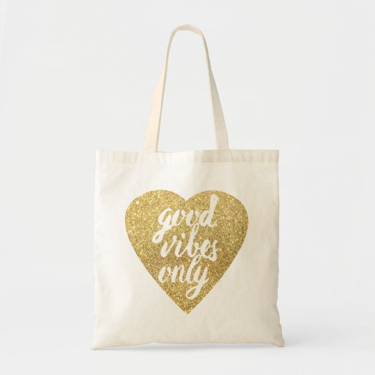 faux gold glitter heart good vibes only tote