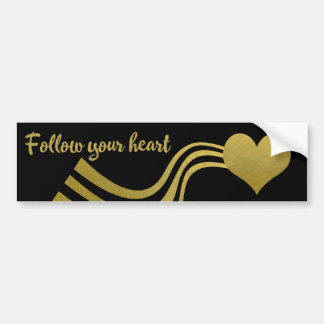 Faux Gold on Black Follow Your Heart Bumper Sticker