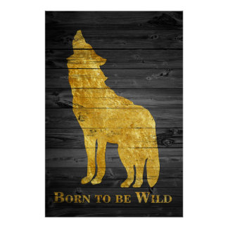 Faux Gold Wolf Pop Art Born to Be Wild Gray Wooden Poster