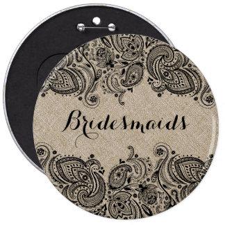 Faux Linen & Black Paisley Lace Bridesmaids Button