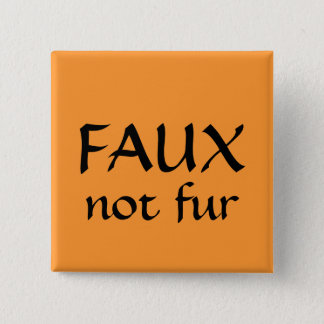 FAUX, not fur 15 Cm Square Badge