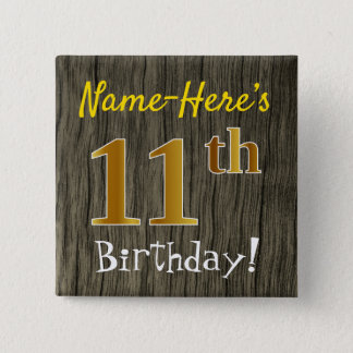 Faux Wood, Faux Gold 11th Birthday + Custom Name 15 Cm Square Badge