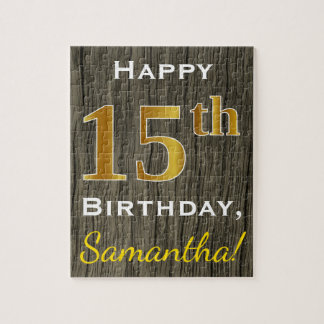 Faux Wood, Faux Gold 15th Birthday + Custom Name Jigsaw Puzzle