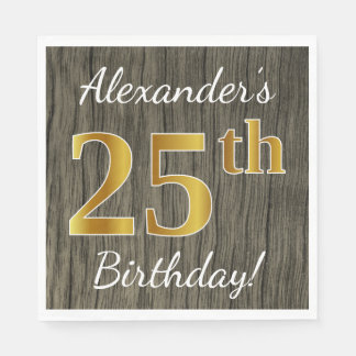Faux Wood, Faux Gold 25th Birthday + Custom Name Paper Napkins