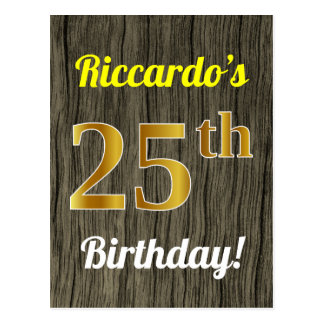 Faux Wood, Faux Gold 25th Birthday & Custom Name Postcard