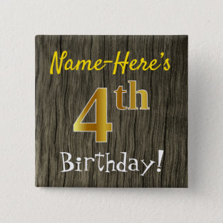 Faux Wood, Faux Gold 4th Birthday + Custom Name 15 Cm Square Badge