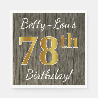 Faux Wood, Faux Gold 78th Birthday + Custom Name Paper Napkin