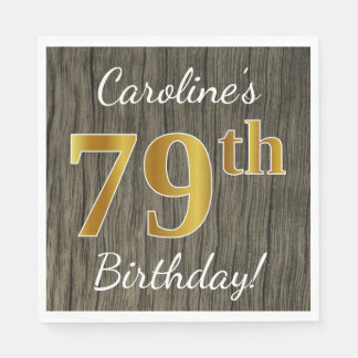 Faux Wood, Faux Gold 79th Birthday + Custom Name Disposable Serviette