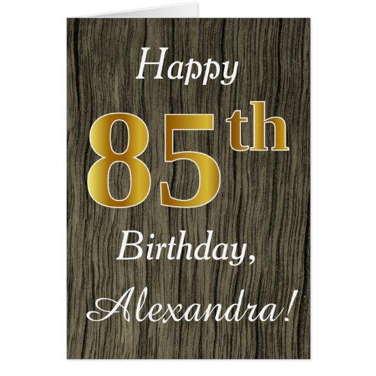 Faux Wood, Faux Gold 85th Birthday + Custom