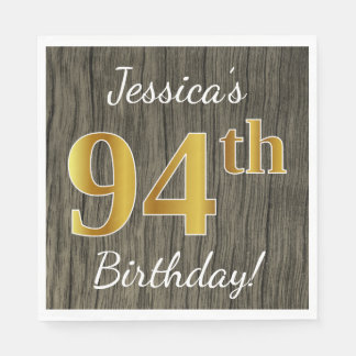 Faux Wood, Faux Gold 94th Birthday + Custom Name Disposable Serviettes