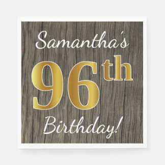 Faux Wood, Faux Gold 96th Birthday + Custom Name Disposable Napkins