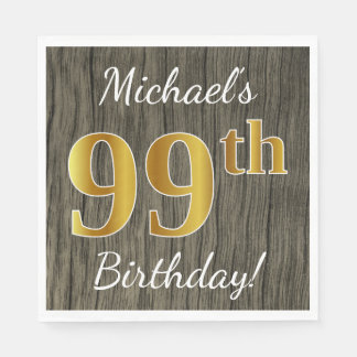 Faux Wood, Faux Gold 99th Birthday + Custom Name Disposable Napkin