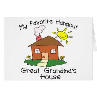 Favorite Hangout Great Grandma s House Greeting Card