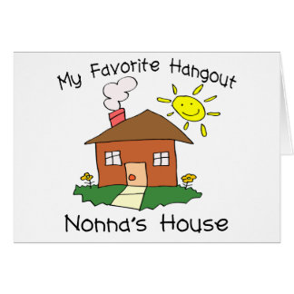 Favorite Hangout Nonna s House Greeting Card