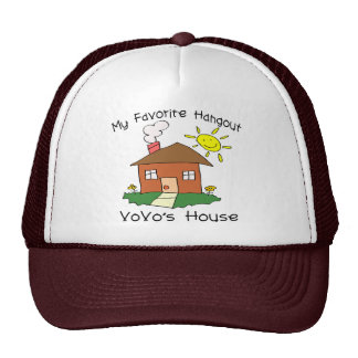 Favorite Hangout VoVo's House Hats