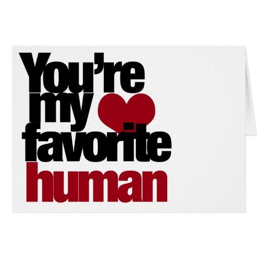 Favorite Human Love Card