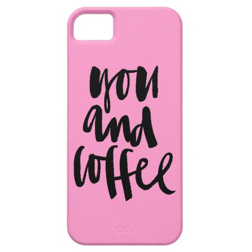 FAVORITE THINGS YOU AND COFFEE CUTE FLIRTY SAYINGS iPhone 5/5S CASES