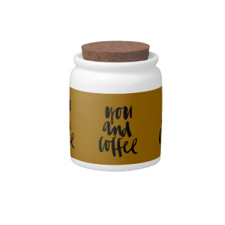 FAVORITE THINGS YOU AND COFFEE CUTE FLIRTY SAYINGS CANDY DISHES