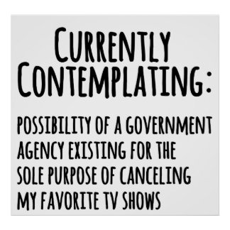 Favorite TV Shows Canceled by Govt. Print