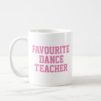 Favourite Dance Teacher Gift Mug   Appreciation