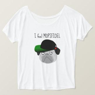 """Favourite shirt """"FEEL MOPSFIDEL """""""