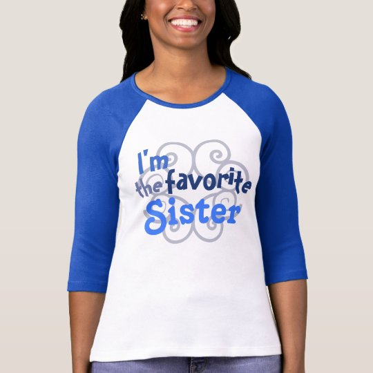 Favourite Sister T Shirt