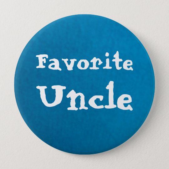 Favourite Uncle  Button