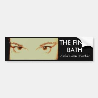 fb, THE FINAL BATH bumper sticker Car Bumper Sticker