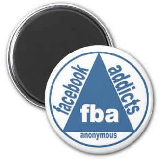 FBA:  Facebook Addicts Anonymous Magnet